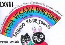 16 de Junio: LXVIII Feria Vegana de Barcelona