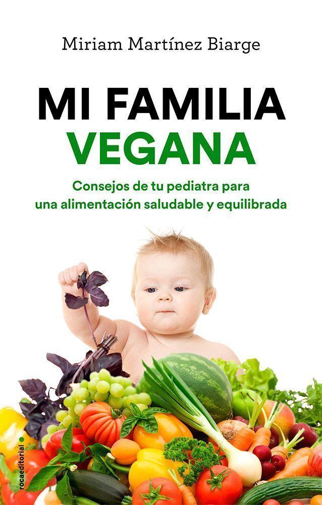 Avance del primer capítulo   Mi Familia Vegana, nuevo libro de Miriam Martínez