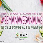 Día Mundial del Veganismo y el reto de la #semanaveganauve de la Unión Vegetariana Española