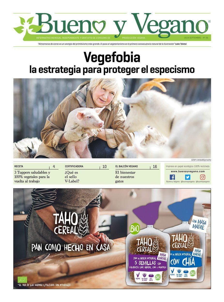 Bueno y Vegano Septiembre 2019 Alimentación Vegana Cosmética Vegana Prensa Vegana Veganismo