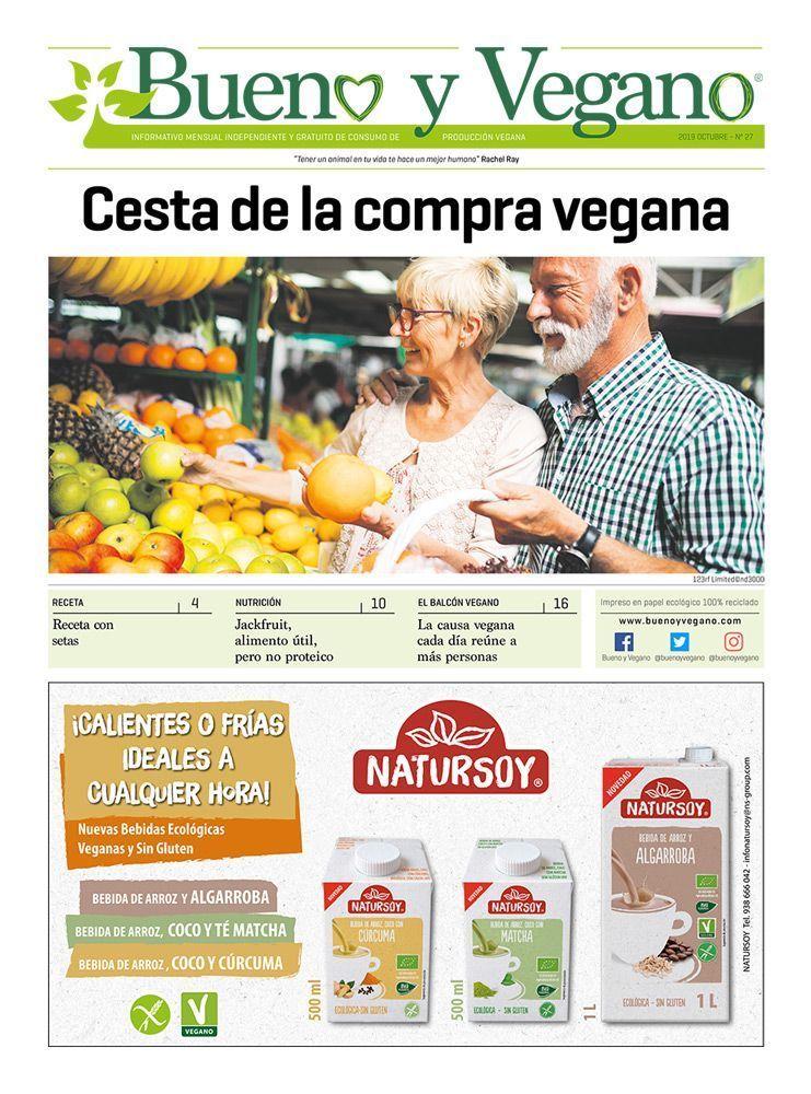 Bueno y Vegano Octubre 2019 alimentación vegana cesta de la compra vegan veganismo