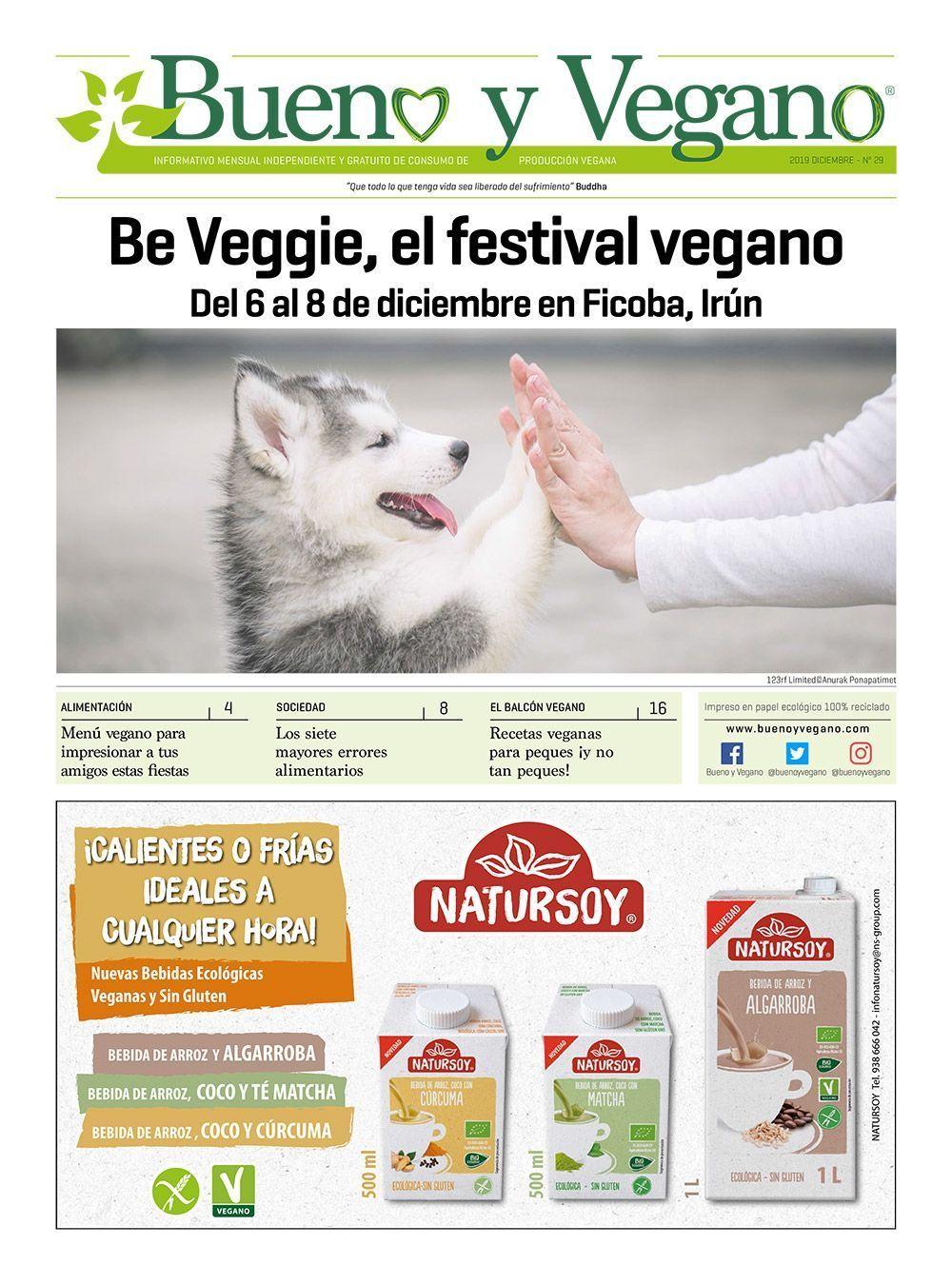 Bueno y Vegano Diciembre 2019 beveggie veganismo prensa independiente alimentación vegana